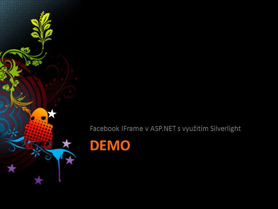 DEMO Facebook IFrame v ASP.NET s využitím Silverlight