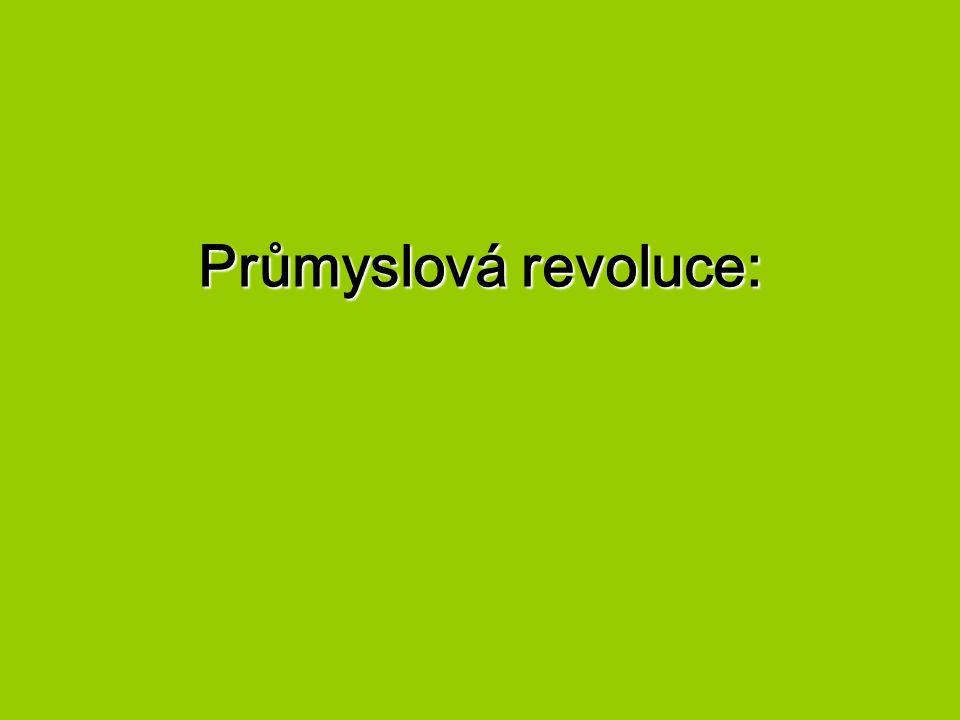 Průmyslová revoluce: