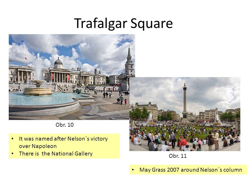 Trafalgar Square Obr. 10 Obr.