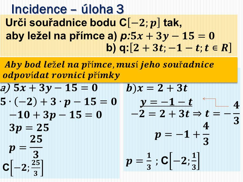 Použité zdroje: POLÁK, Josef.Středoškolská matematika v úlohách.