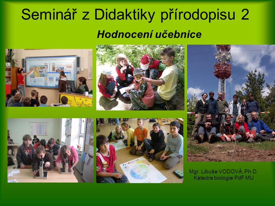Seminář z Didaktiky přírodopisu 2 Hodnocení učebnice Mgr.