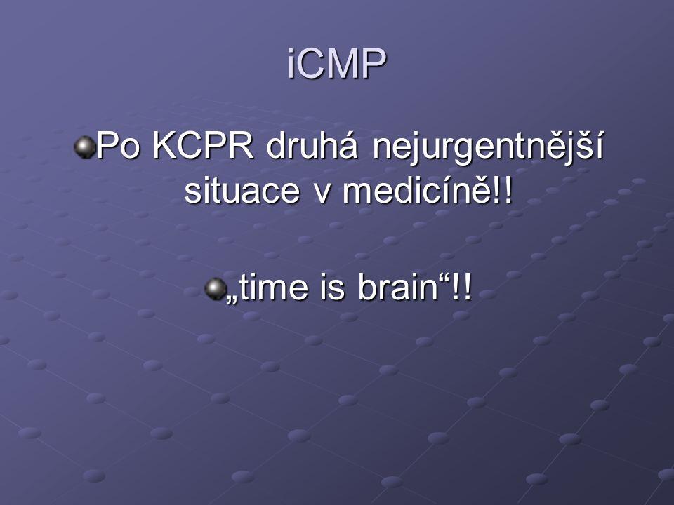 """iCMP Po KCPR druhá nejurgentnější situace v medicíně!! """"time is brain""""!!"""