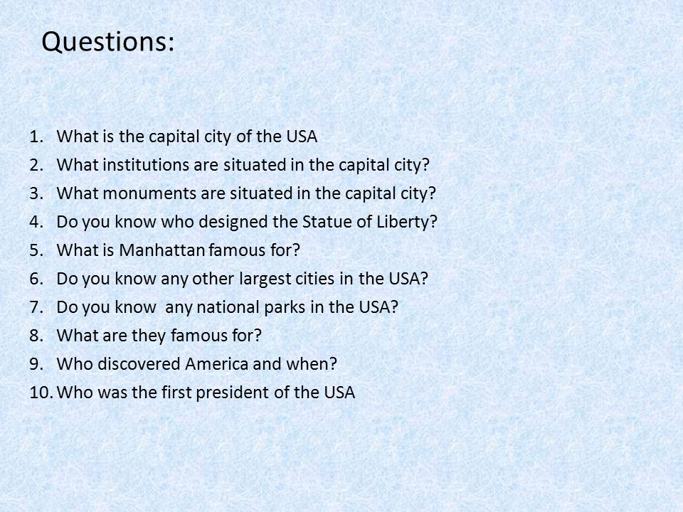 Questions: 1.What is the capital city of the USA 2.What institutions are situated in the capital city.