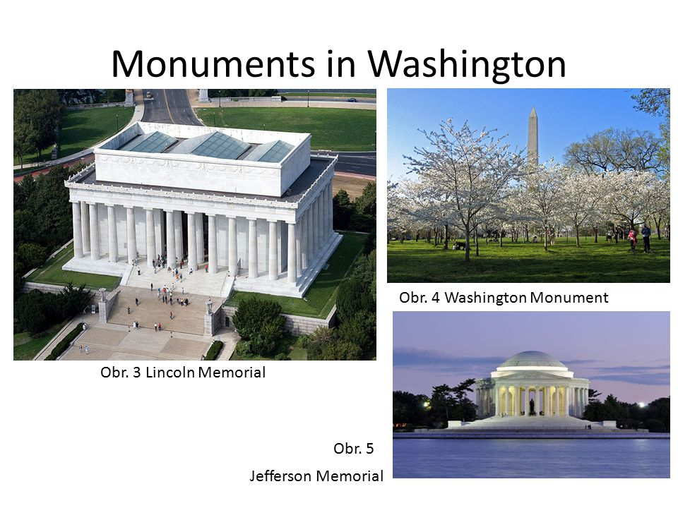 Monuments in Washington Obr. 3 Lincoln Memorial Obr.
