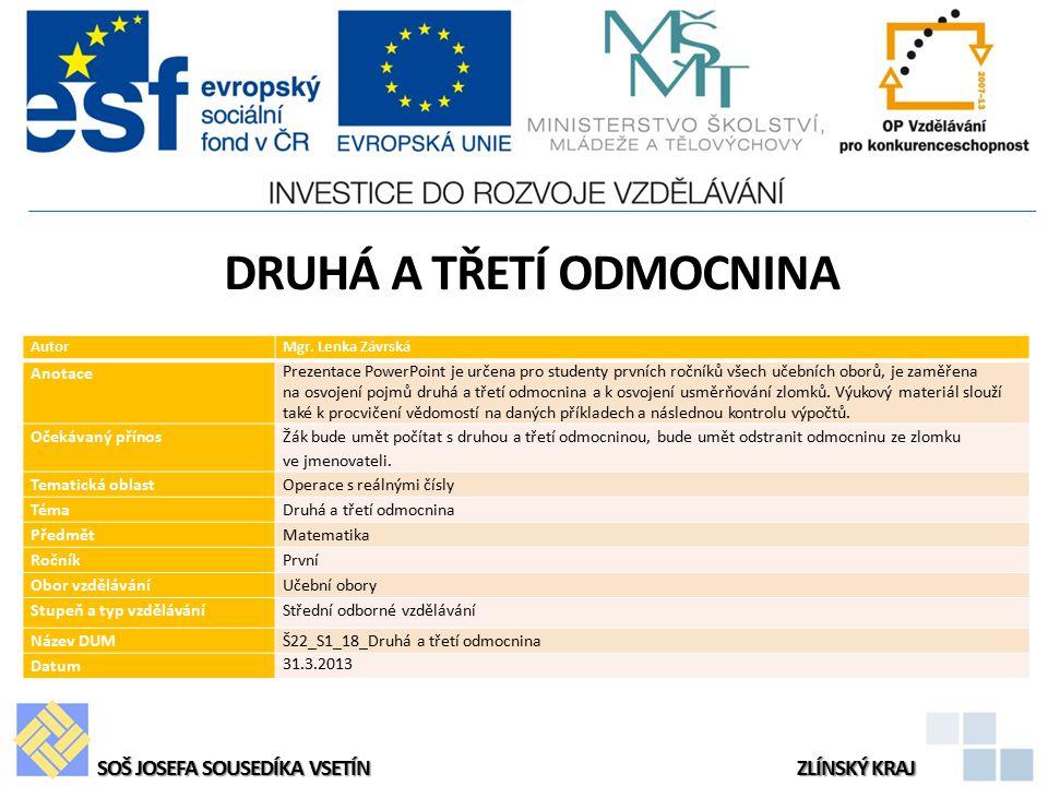 DRUHÁ A TŘETÍ ODMOCNINA AutorMgr.