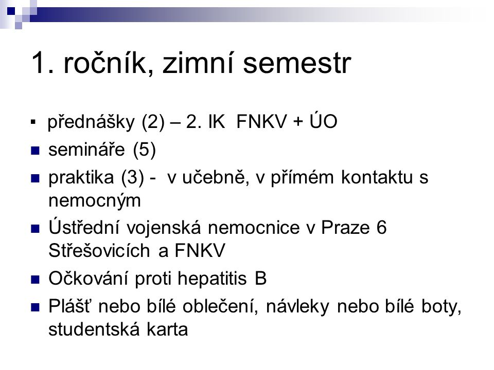 1.ročník, zimní semestr ▪ přednášky (2) – 2.