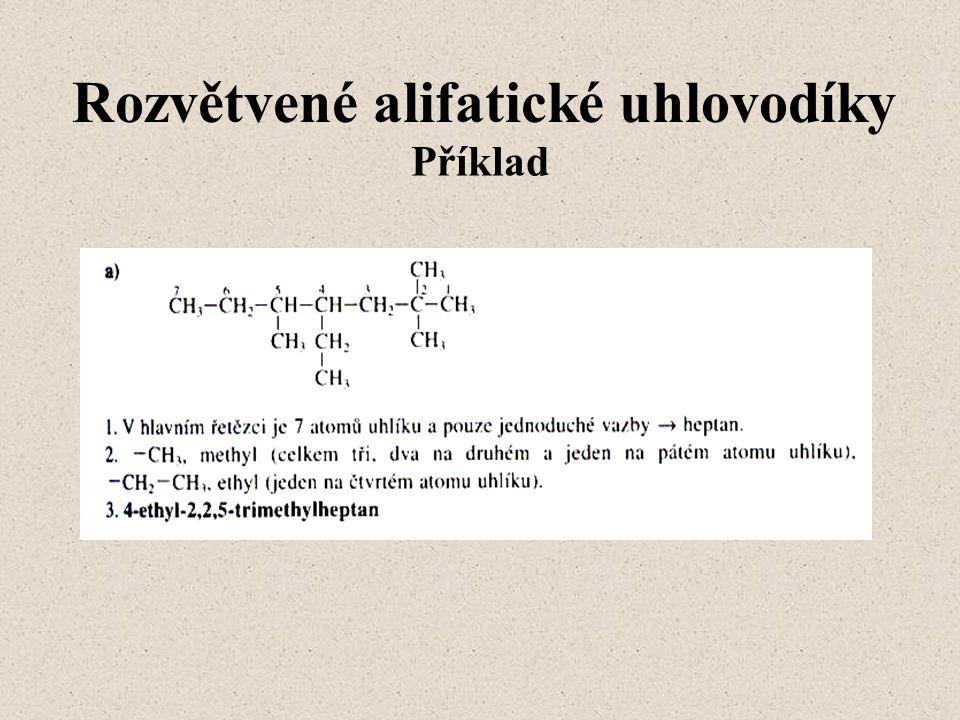 Rozvětvené alifatické uhlovodíky Příklad
