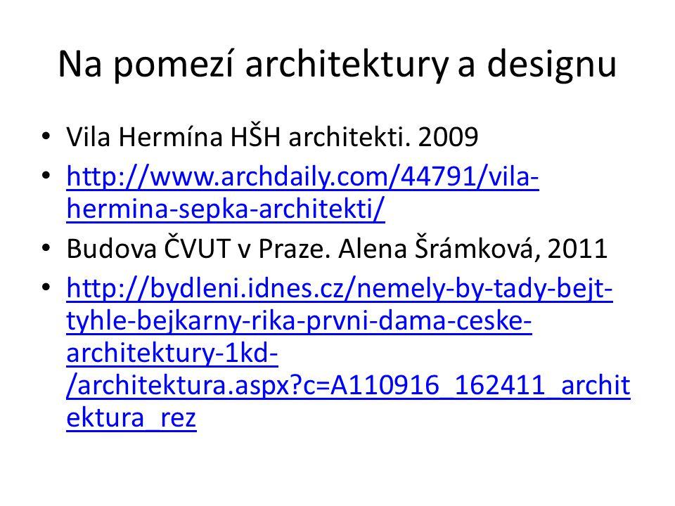 Na pomezí architektury a designu Vila Hermína HŠH architekti.