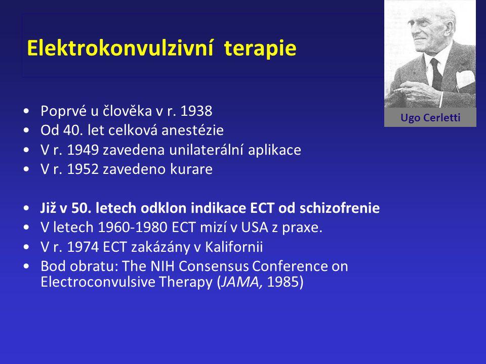 Elektrokonvulzivní terapie Poprvé u člověka v r. 1938 Od 40. let celková anestézie V r. 1949 zavedena unilaterální aplikace V r. 1952 zavedeno kurare