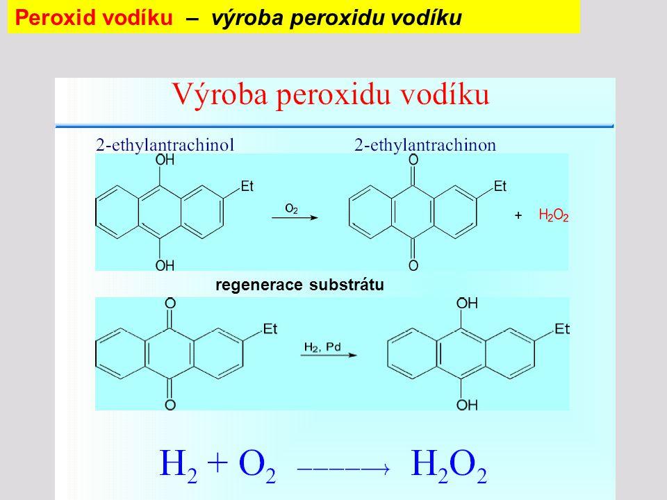 Peroxid vodíku – výroba peroxidu vodíku regenerace substrátu