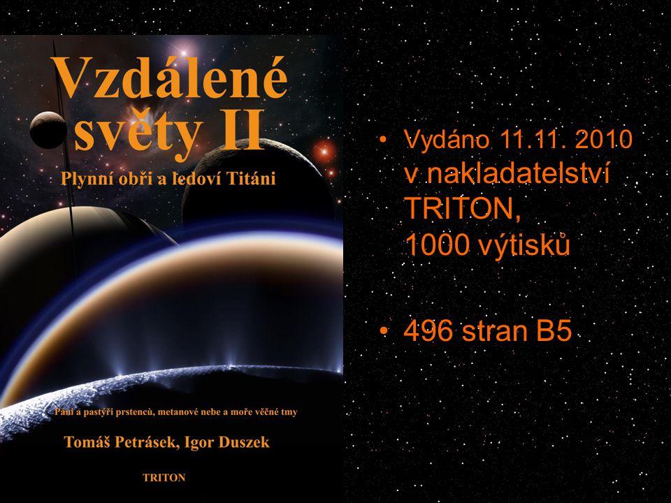 Vydáno 11.11. 2010 v nakladatelství TRITON, 1000 výtisků 496 stran B5