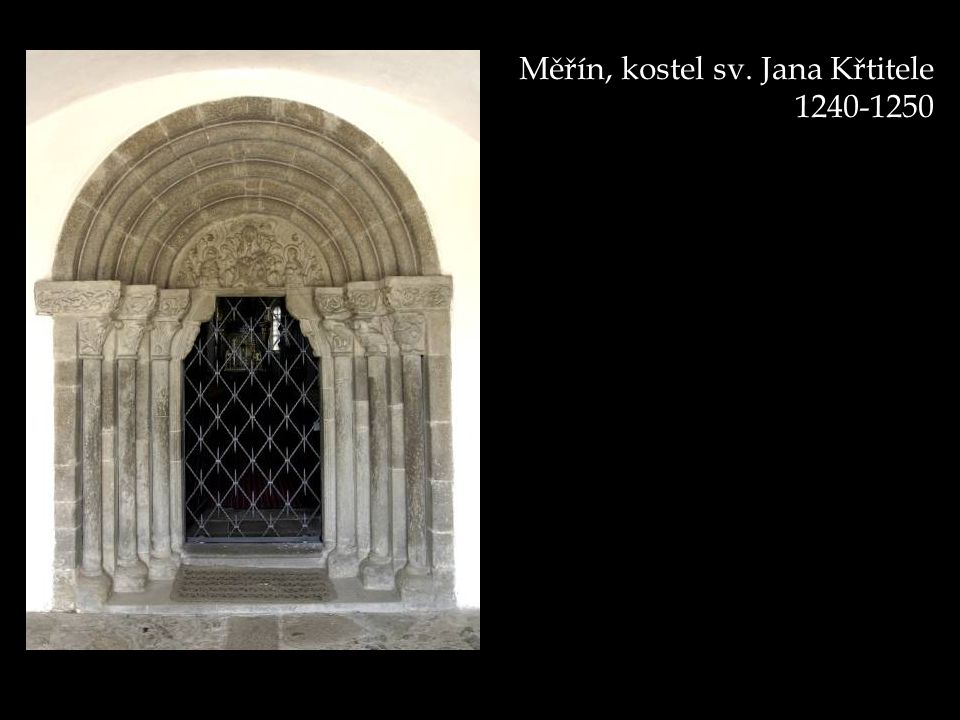 Měřín, kostel sv. Jana Křtitele 1240-1250