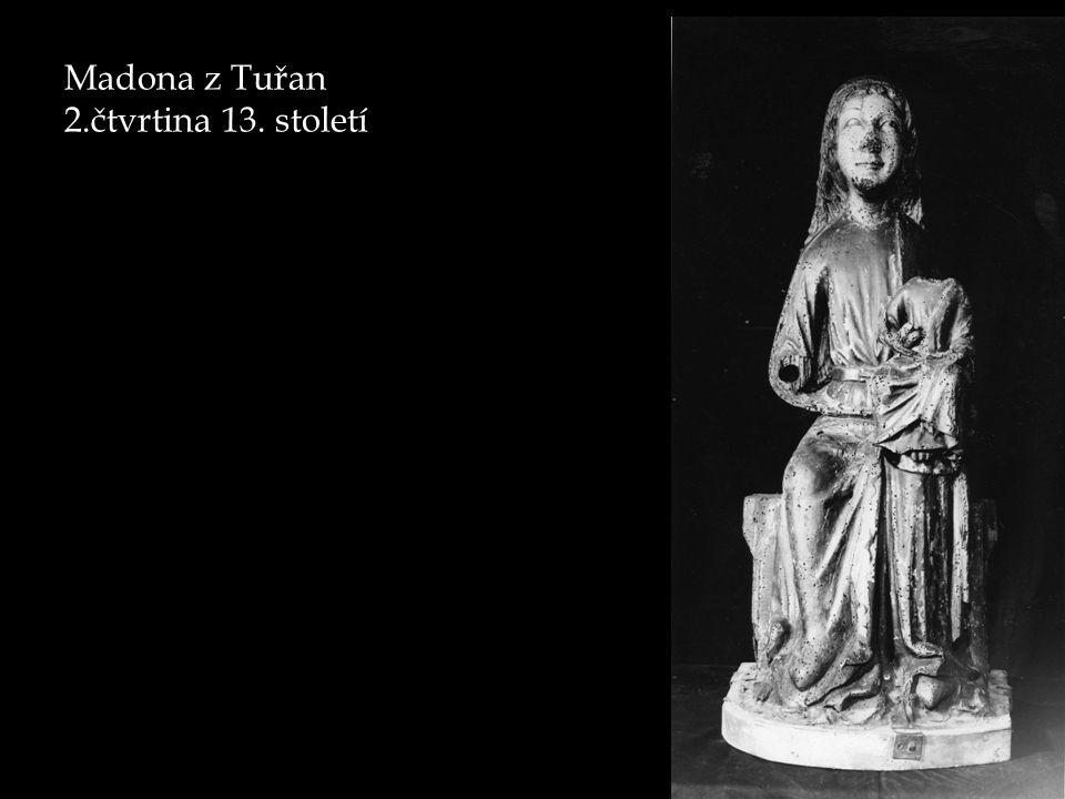 Madona z Tuřan 2.čtvrtina 13. století