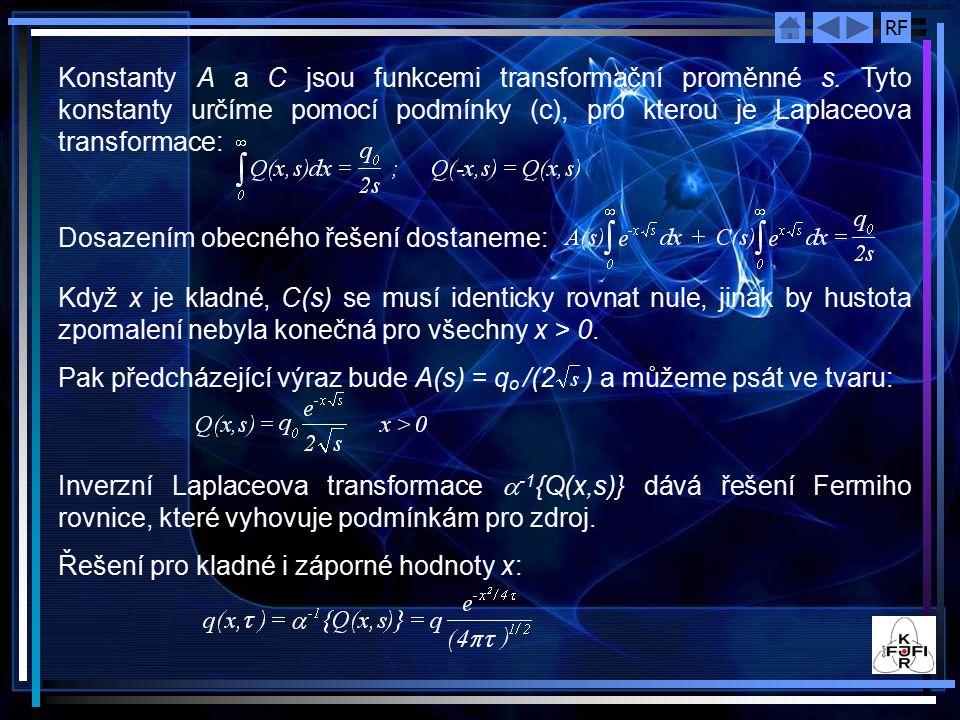 RF Konstanty A a C jsou funkcemi transformační proměnné s.