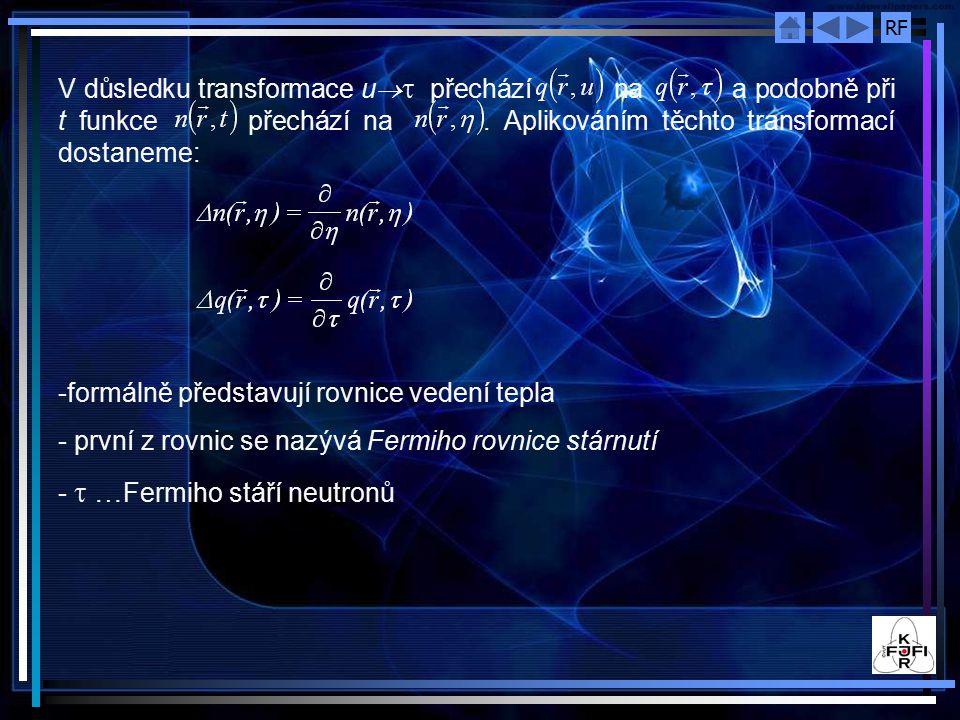 RF 6.1.3.Řešení Fermiho rovnice stárnutí s elementárními zdroji v nekonečném prostředí - počáteční podmínka: neutrony s letargií u=0 vznikají pouze v omezené oblasti prostoru I.