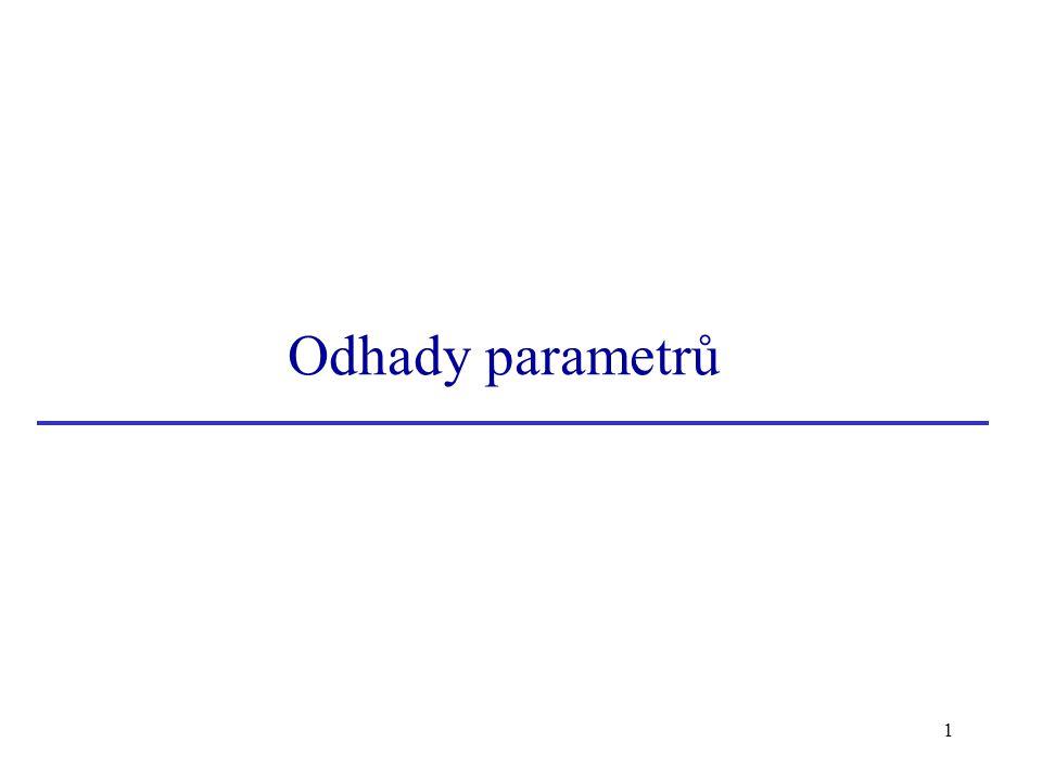 1 Odhady parametrů