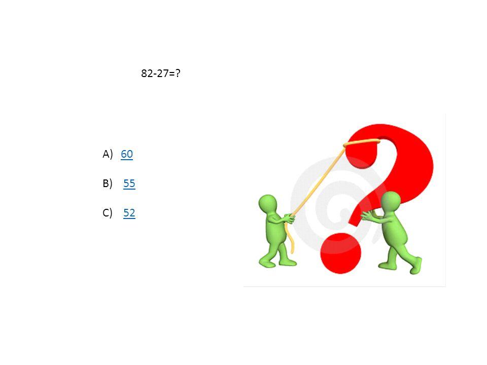 21-14=? A)77 B) 88 C) 10 10