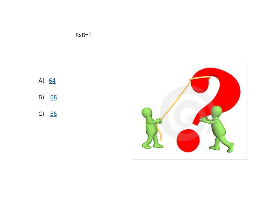 56-32=? A)3434 B) 25 25 C)2424