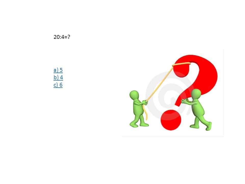 5X5=? A) 30 B) 25 C) 15