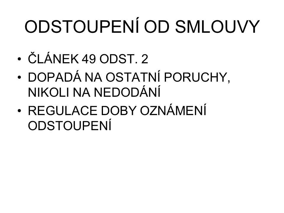 ODSTOUPENÍ OD SMLOUVY ČLÁNEK 49 ODST.