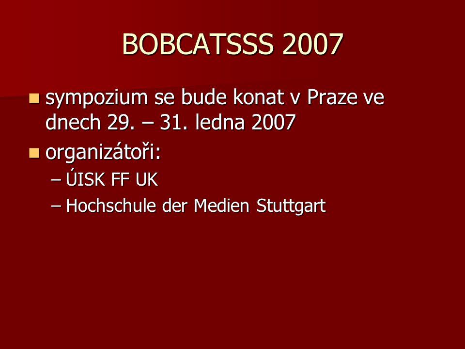 BOBCATSSS 2007 sympozium se bude konat v Praze ve dnech 29.