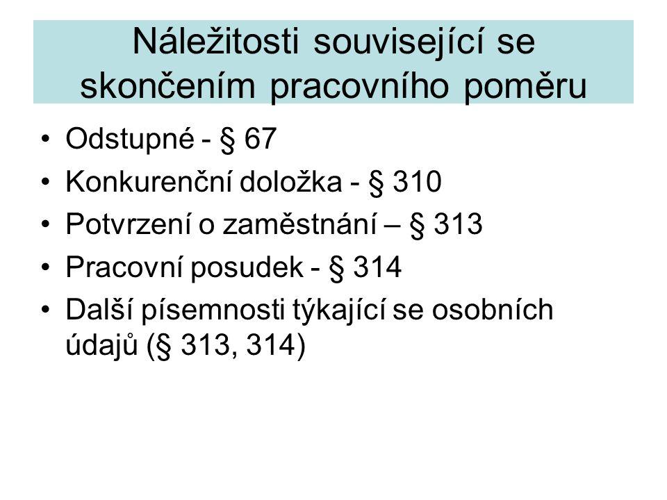 Odpovědnost zaměstnavatele Obecná § 265 Za pracovní úrazy a nemoci z povolání § 365 a násl.