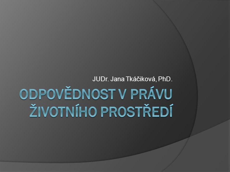 JUDr. Jana Tkáčiková, PhD.