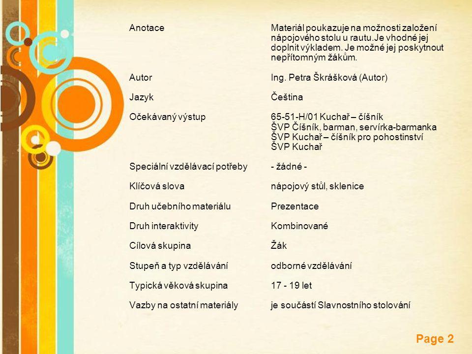 Free Powerpoint Templates Page 2 AnotaceMateriál poukazuje na možnosti založení nápojového stolu u rautu.Je vhodné jej doplnit výkladem. Je možné jej