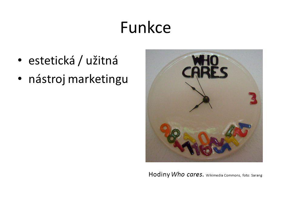 Funkce estetická / užitná nástroj marketingu Hodiny Who cares. Wikimedia Commons, foto: Sarang