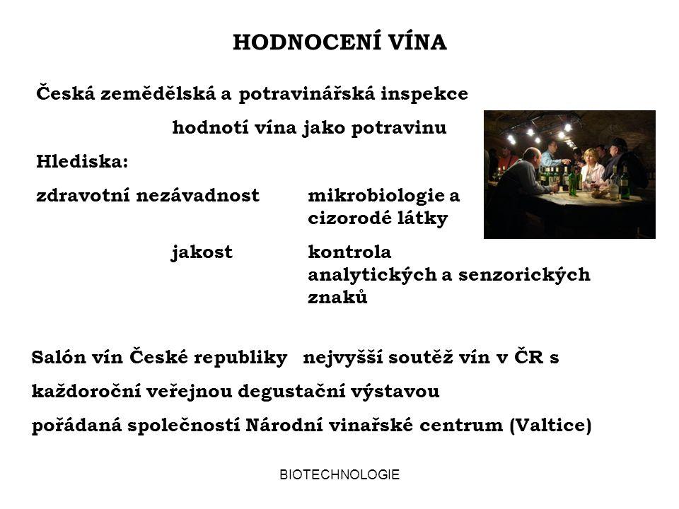 BIOTECHNOLOGIE HODNOCENÍ VÍNA Salón vín České republikynejvyšší soutěž vín v ČR s každoroční veřejnou degustační výstavou pořádaná společností Národní
