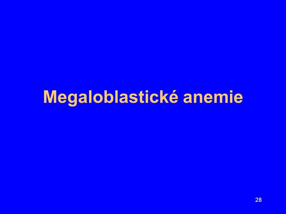 29 Anemie perniciozní Nejdůležitější cíl léčby –úprava zásob chybějícího vitaminu Dvě formy vitaminu B 12 –cyanocobalamin –hydroxocobalamin dostupnější pro buňky iniciální retence vitaminu je lepší