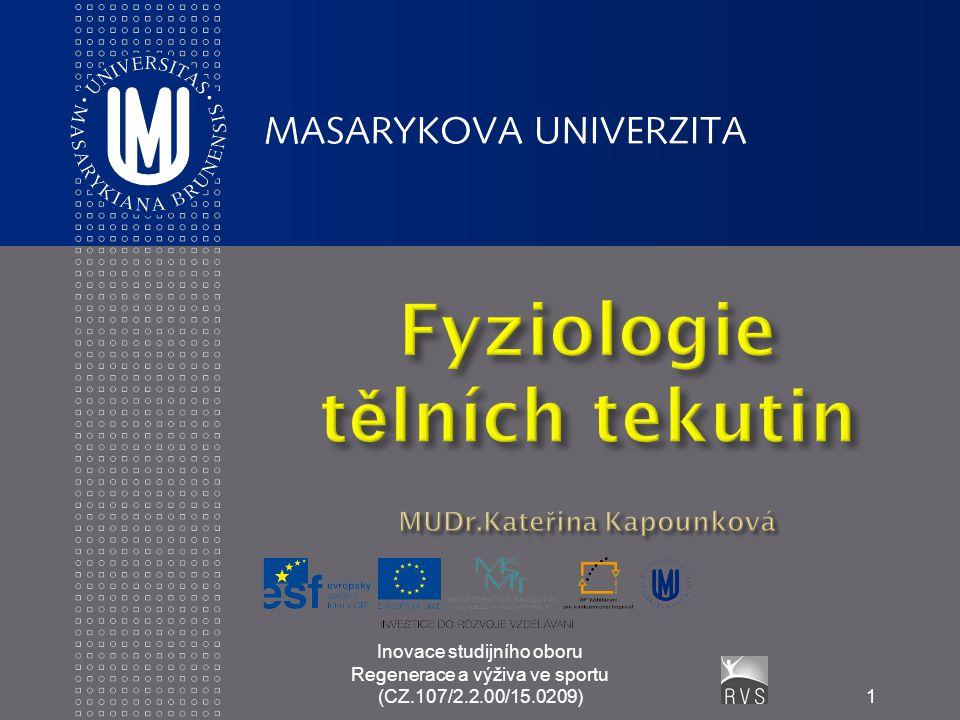 Inovace studijního oboru Regenerace a výživa ve sportu (CZ.107/2.2.00/15.0209)1