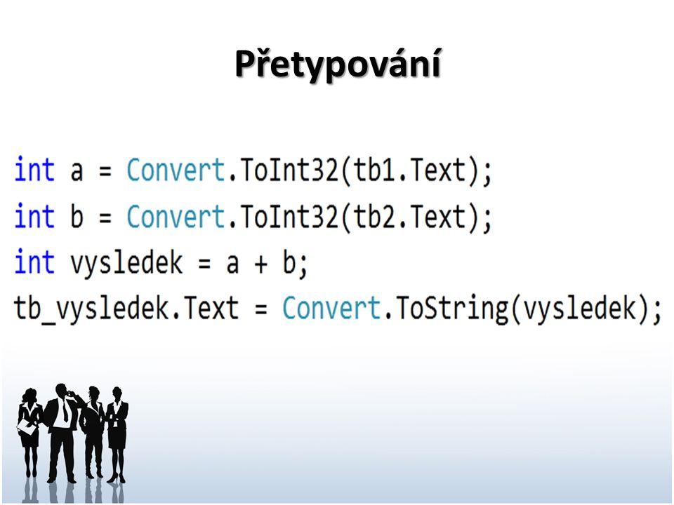 Výraz Je tvořen operátory, operandy a spec.znaky Operandem může být: Proměnná, Konstanta, Volání funkce, Výraz Základní operátory: + - * / Příklad výrazu: vysledek = cislo1 + cislo2;