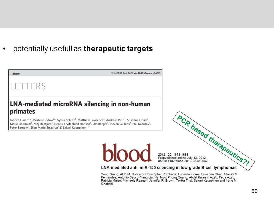 potentially usefull as therapeutic targets PCR based therapeutics?! 50