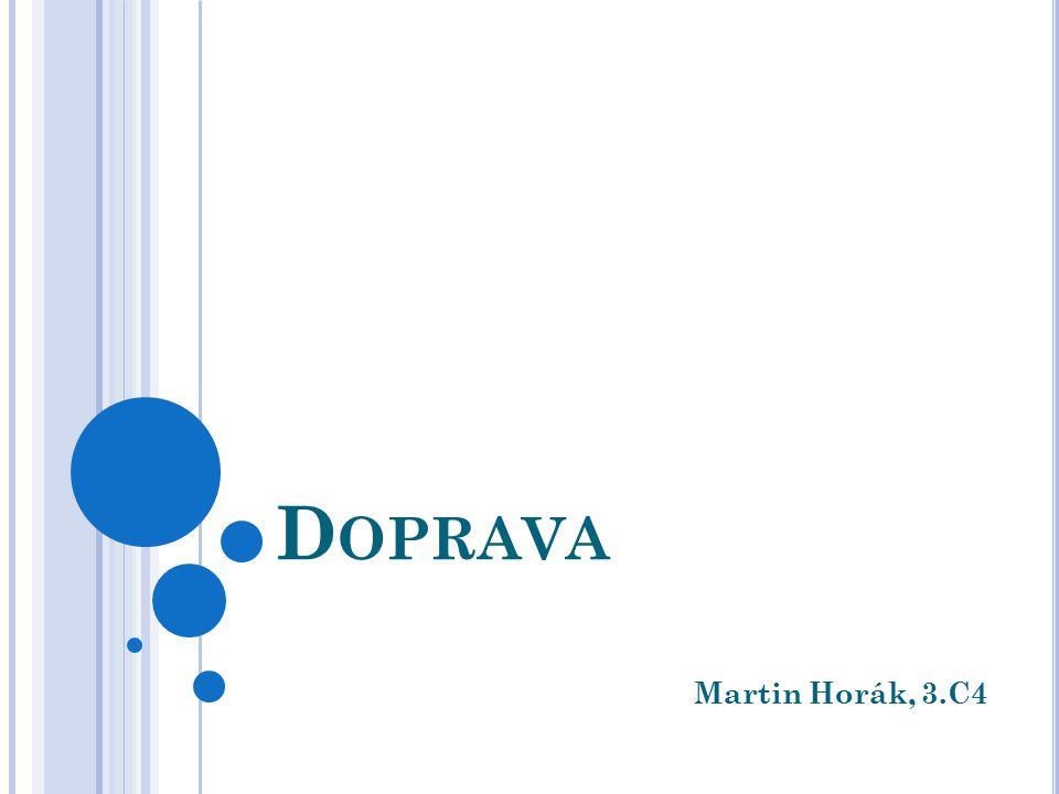 D OPRAVA Martin Horák, 3.C4