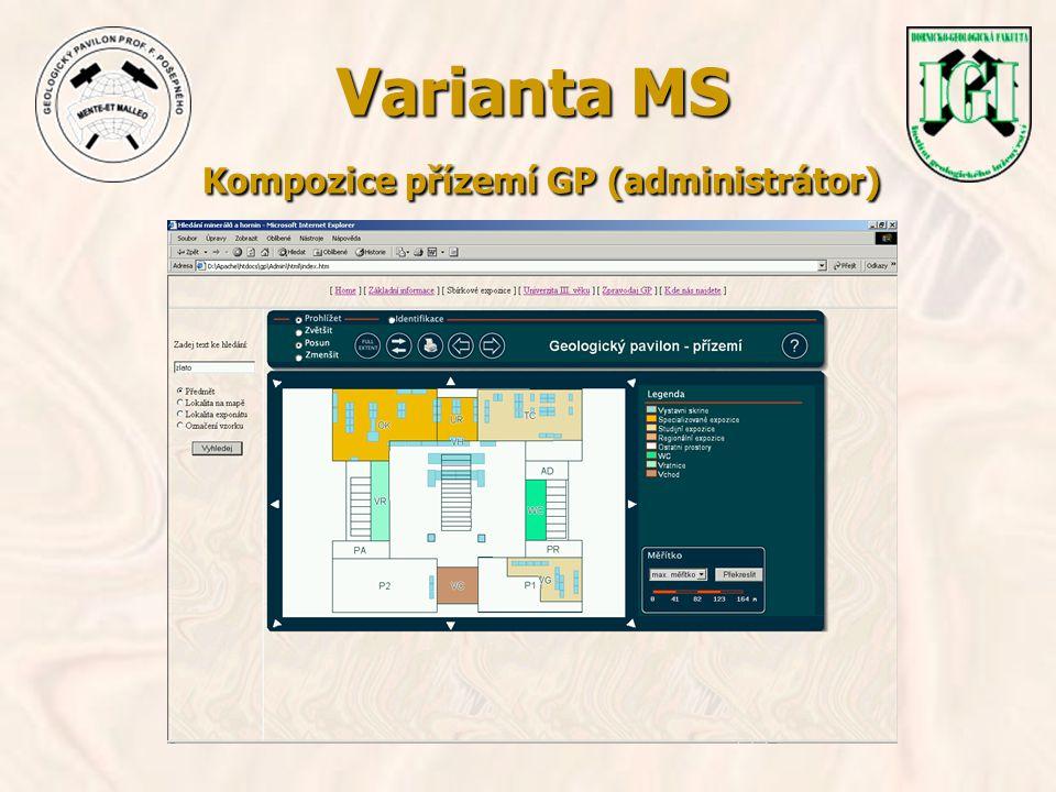 Varianta MS Kompozice přízemí GP (administrátor)