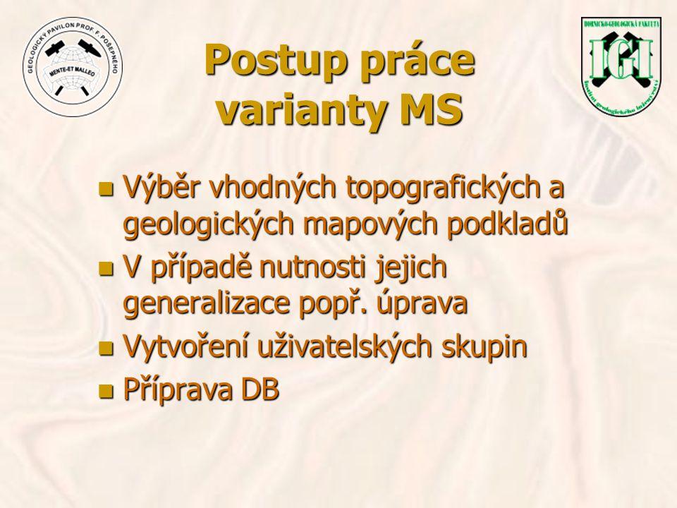 Postup práce varianty MS n Tvorba grafického rozhraní n Tvorba kompozic n Zapracování takto vzniklých mapových kompozic do již existujícího IS GP n Zprovoznění systému