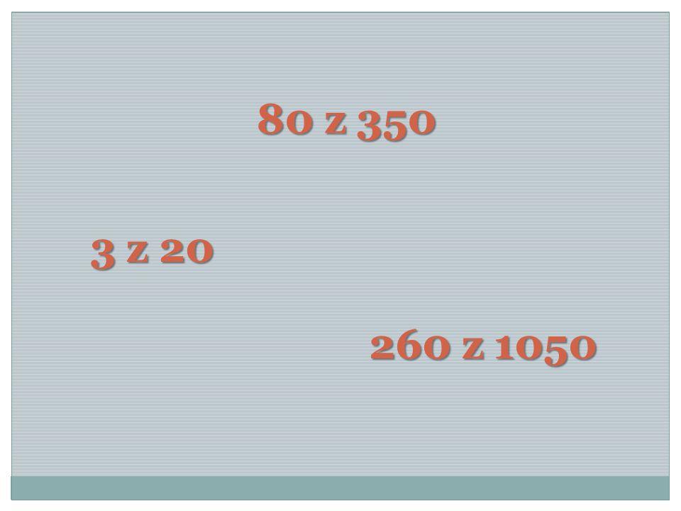 80 z 350 3 z 20 260 z 1050