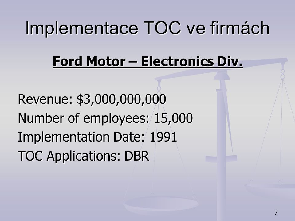 7 Implementace TOC ve firmách Ford Motor – Electronics Div.