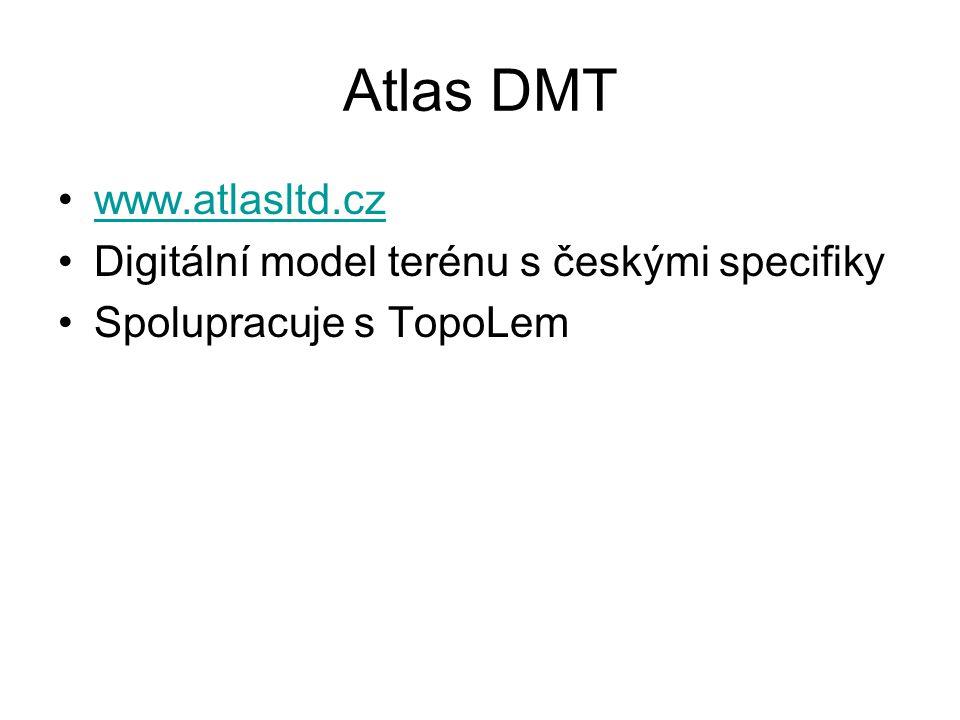 Atlas DMT www.atlasltd.cz Digitální model terénu s českými specifiky Spolupracuje s TopoLem