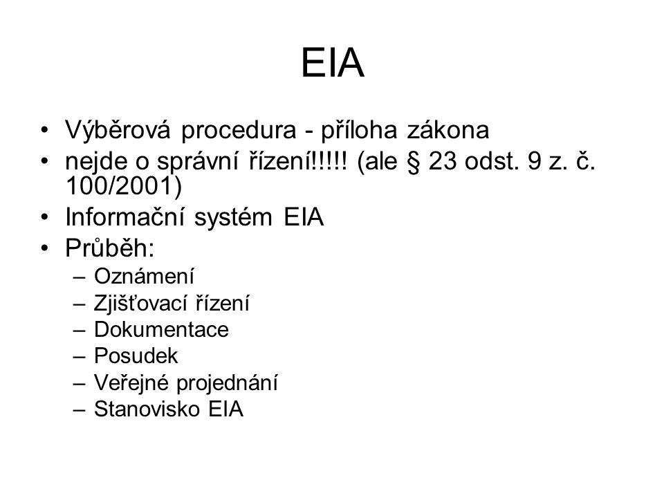 EIA Výběrová procedura - příloha zákona nejde o správní řízení!!!!.