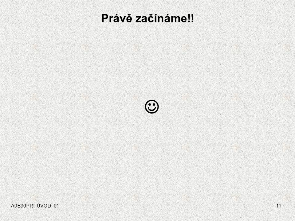 A0B36PRI ÚVOD 0110 Další literatura (výběr) Pro programovací jazyk JAVA Zakhour, S: Java 6, výukový kurz, CPress, Brno, 2007, ISBN 978-80-251-1575-6 V