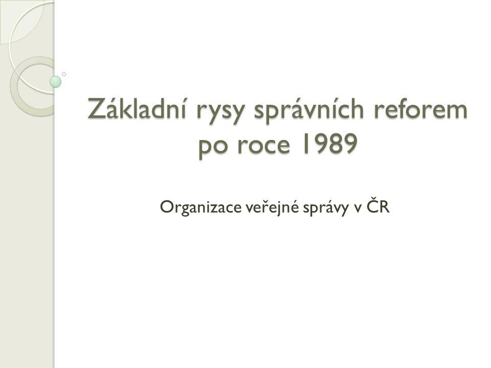 Praha – funkci kraje plní magistrát.