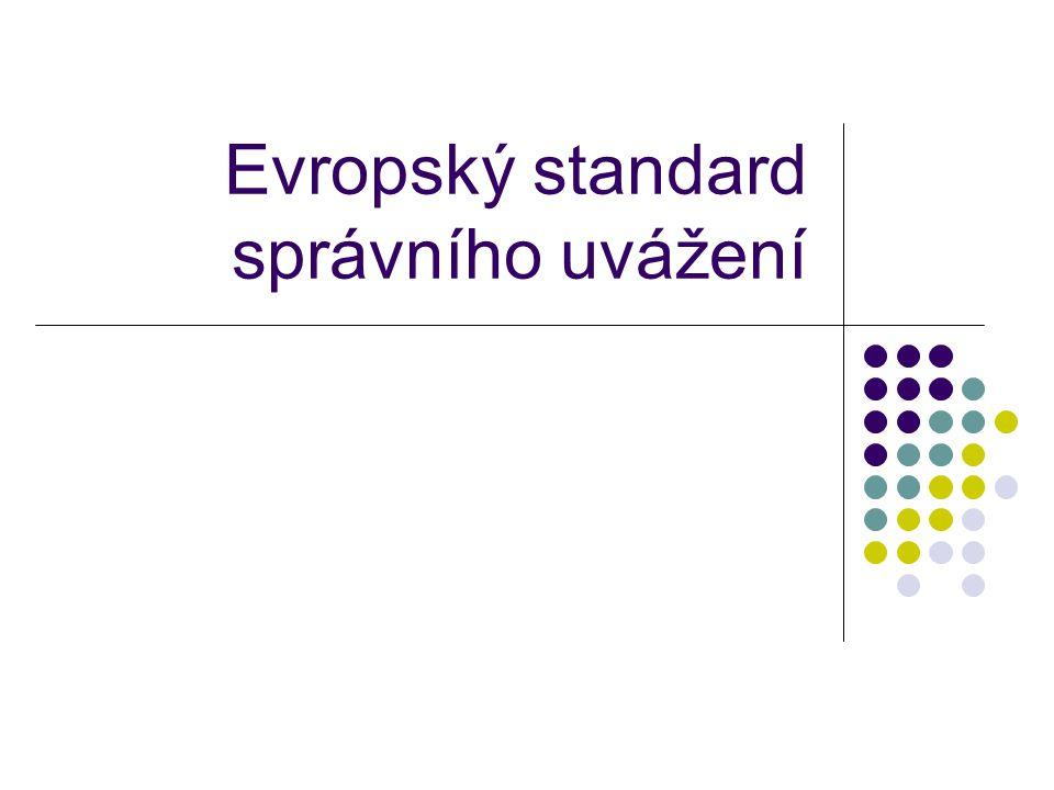 Evropský standard správního uvážení