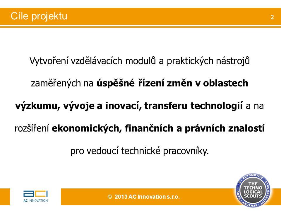 Vytvoření vzdělávacích modulů a praktických nástrojů zaměřených na úspěšné řízení změn v oblastech výzkumu, vývoje a inovací, transferu technologií a na rozšíření ekonomických, finančních a právních znalostí pro vedoucí technické pracovníky.