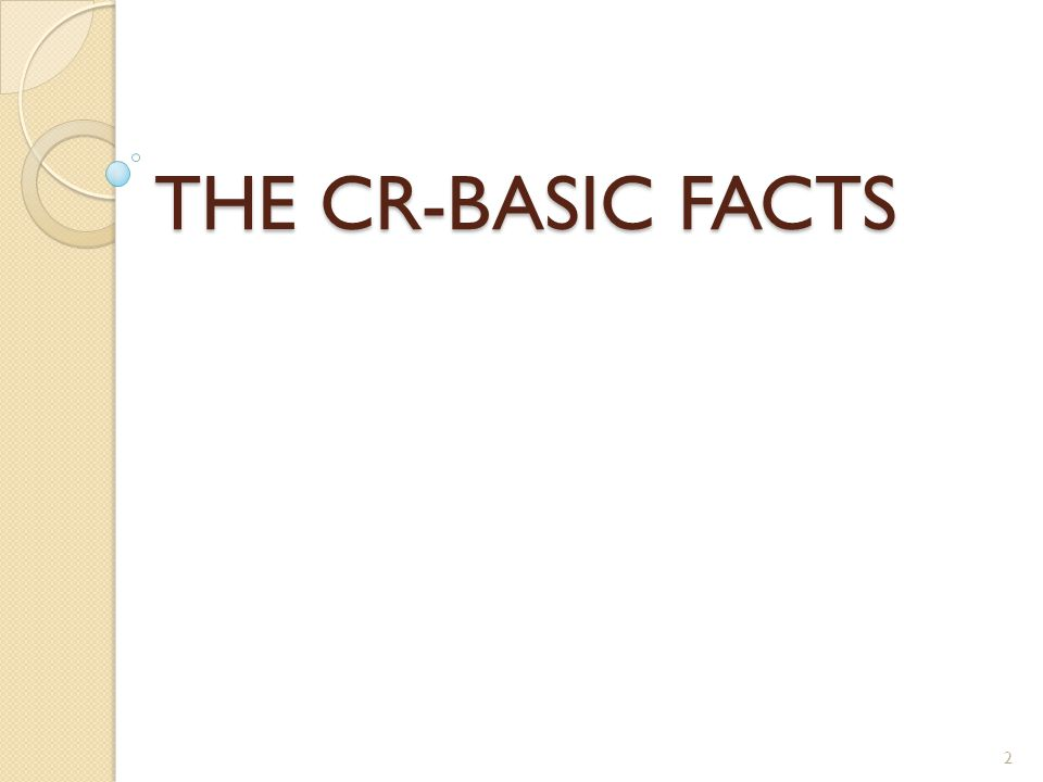 THE CR-BASIC FACTS 2