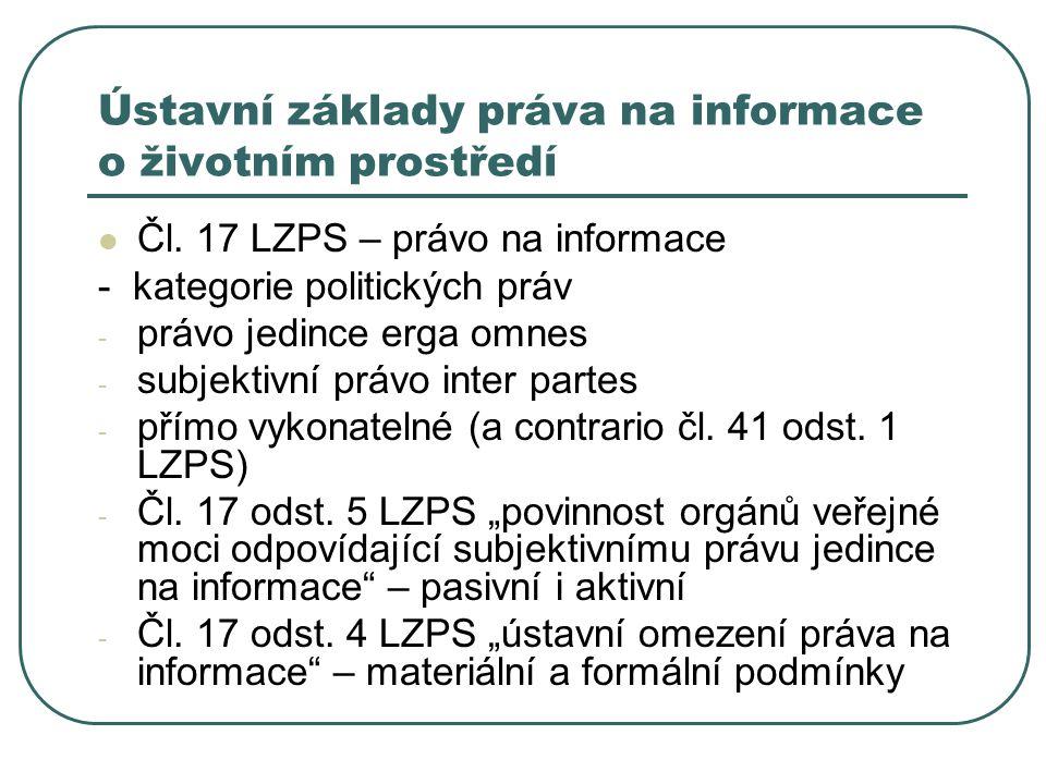 Ústavní základy práva na informace o životním prostředí Čl.