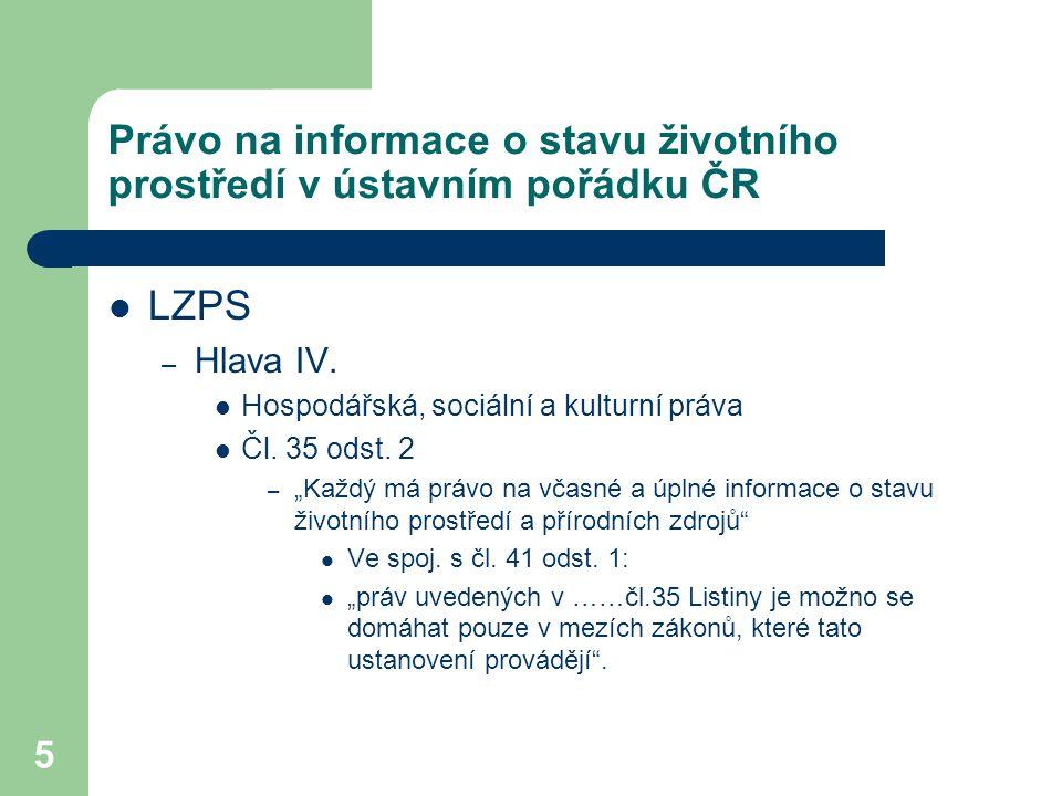 6 Realizace čl.35 odst. 2 LZPS Zákon č.