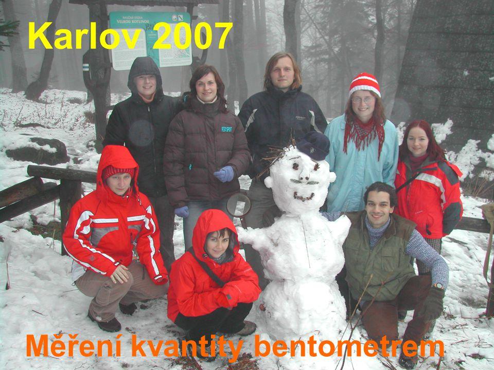 Měření kvantity bentometrem Karlov 2007