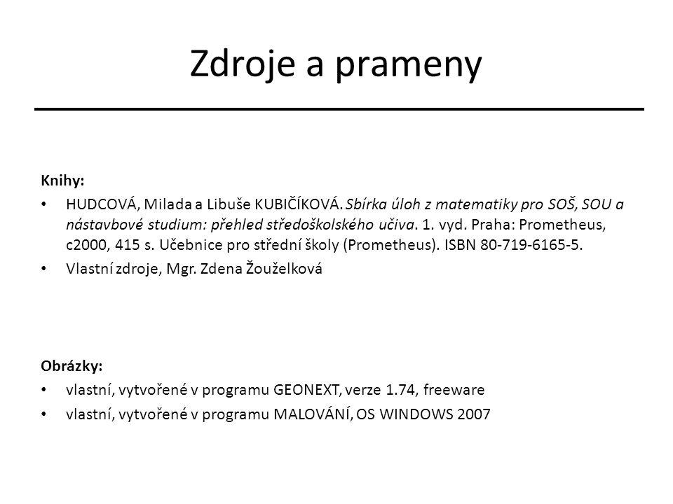 Zdroje a prameny Knihy: HUDCOVÁ, Milada a Libuše KUBIČÍKOVÁ.